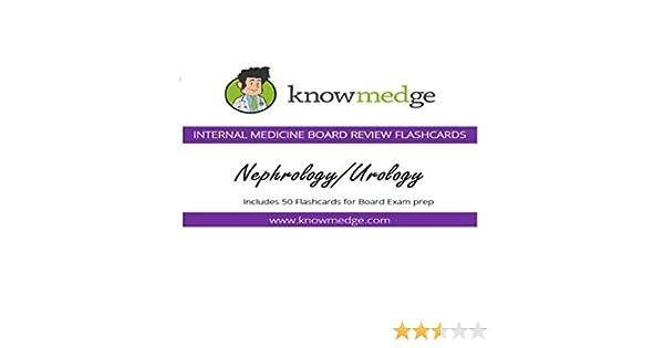 Internal Medicine Board Review Flashcards - Nephrology