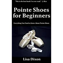 Pointe Shoes for Beginners: Everything You Need to Know About Pointe Shoes