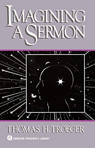 Imagining a Sermon (Abingdon Preacher's ()