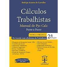 Cálculos Trabalhistas - Teoria E Prática - 2a Edição
