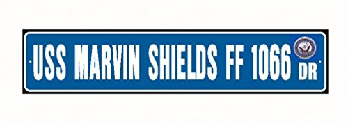Uss Marvin Shields (USS MARVIN SHIELDS FF 1066 Street Sign Aluminum Blue / White 6