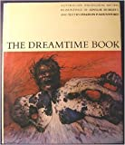 The Dreamtime: Australian Aboriginal Myths in Paintings