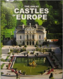 The Great Castles Of Europe 8854008052 Book Cover