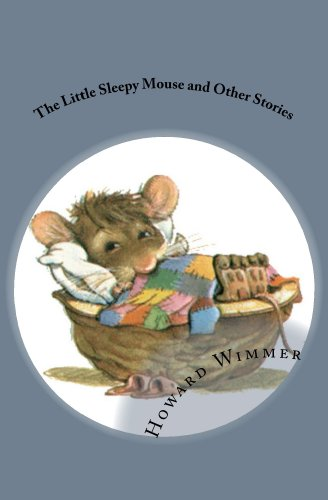 The Little Sleepy Mouse and Other Stories