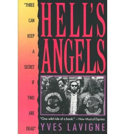 """Download [(Hell's Angels: """"Three Can Keep a Secret If Two Are Dead"""" )] [Author: Yves LaVigne] [Jun-2004] PDF"""