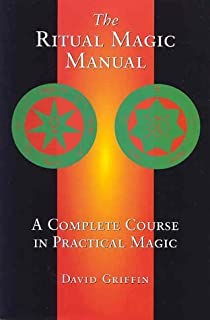 Amazon ritual magic what it is how to do it llewellyns the ritual magic manual a complete course in practical magic by david griffin 1999 fandeluxe Image collections