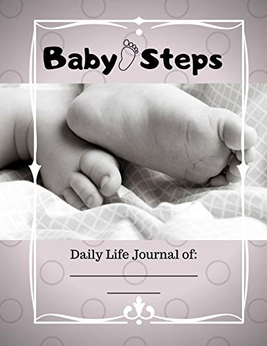 Pdf Parenting Baby Steps: Daily Life Journal --  First Three Months of Your Baby's Life