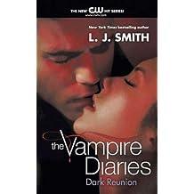 The Vampire Diaries: Dark Reunion (English Edition)