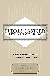 Middle Eastern Lives in America (Perspectives on a Multiracial America)