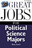 img - for Great Jobs for Political Science Majors book / textbook / text book