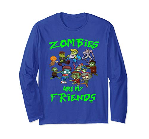 Zombies Are My Friends Halloween LongSleeve