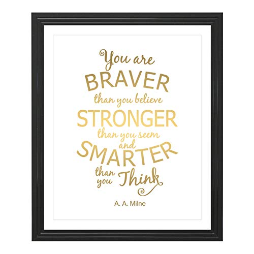 (Eleville 8X10 You are braver than you believe Real Gold Foil Art Print (Unframed) A. A. Milne winnie the pooh Quote Kids Wall Art Nursery Decor Motivational Typography Quote Print WG122)