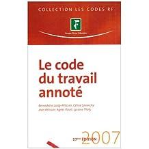 CODE DU TRAVAIL ANNOTÉ 2007