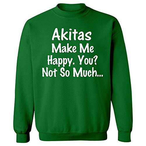 Akitas Make Me Happy - Dog Canine Puppy - Animal Gift - Sweatshirt Irish Green