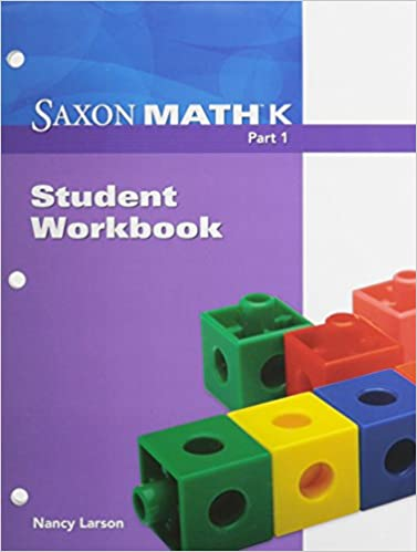 Saxon Math K: Workbook, Grade K, Part 1: SAXON PUBLISHERS ...