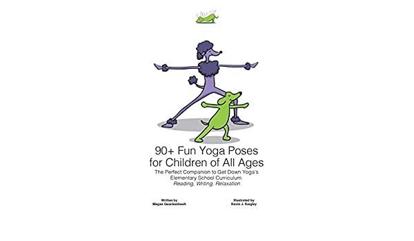 Amazon.com: 90+ Fun Yoga Poses for Children of All Ages: The ...