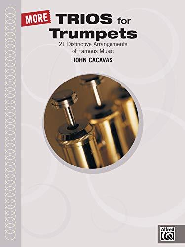 More Trios for Trumpets (John Cacavas Trio Series)