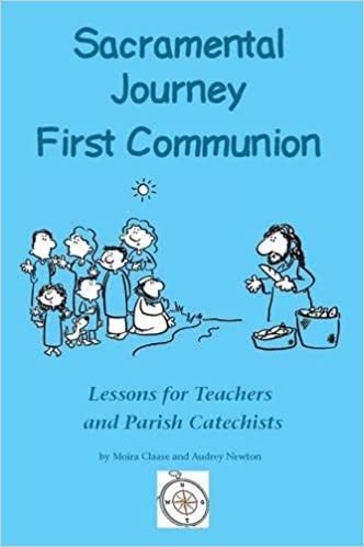 =DOC= Sacramental Journey: First Holy Communion: Lessons For Teachers And Parish Catechists. posgrado ninth Tanja takes French 41xpPktA0nL._SX330_BO1,204,203,200_