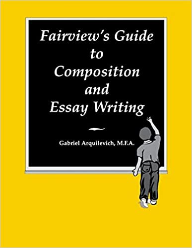 fairview s guide to composition essay writing gabriel  fairview s guide to composition essay writing