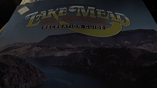 Boating guide to Lake Mohave;: Lake Mead National Recreation Area, (Lake Mead National Recreation Area Las Vegas)
