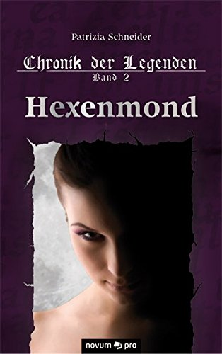 Download Chronik der Legenden Band 2 - Hexenmond (German Edition) ebook