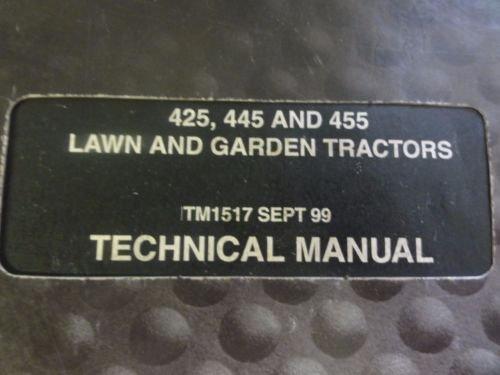 John Deere 425,445 and 455 Lawn and Garden Tractors Digital Technical Manual TM1517