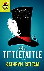 Mr. Tittletattle's Fairy Tale: A Short Story
