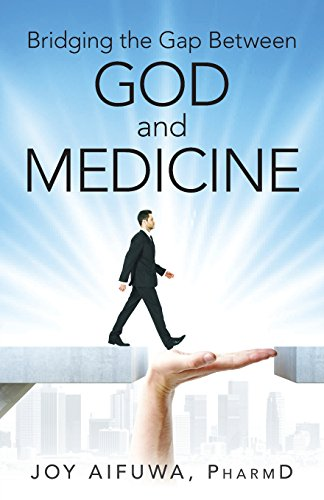 Bridging the Gap Between God and Medicine