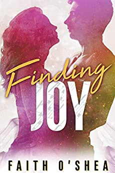 Finding-Joy-Scalera-Family-Series-Book-5-Faith-O'Shea