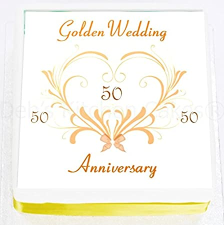 Golden Wedding Anniversary Cake Topper 50th Anniversary Cake Decoration Edible Icing 7 5 19cm Square Amazon Co Uk Kitchen Home