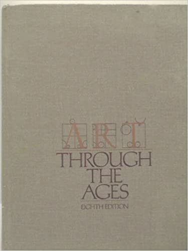 Gardner S Art Through The Ages Eighth Edition Helen