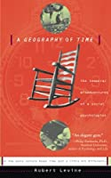 A Geography Of Time: The Temporal Misadventures of a Social Psychologist