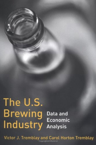 Read Online The U.S. Brewing Industry: Data and Economic Analysis PDF