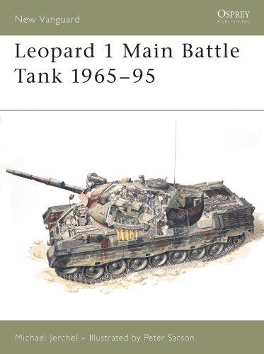 Leopard 1 Main Battle Tank 1965–95 (New Vanguard Book 16) ()