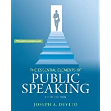 Books by joseph a devito the essential elements of public speaking 5th edition mycommunicationlab jan 26 2014 fandeluxe Image collections
