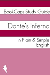Dante's Inferno In Plain and Simple English (Classics Retold Book 14) Kindle Edition