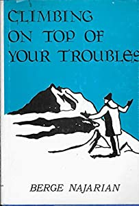 Hardcover Climbing on Top of Your Troubles Book