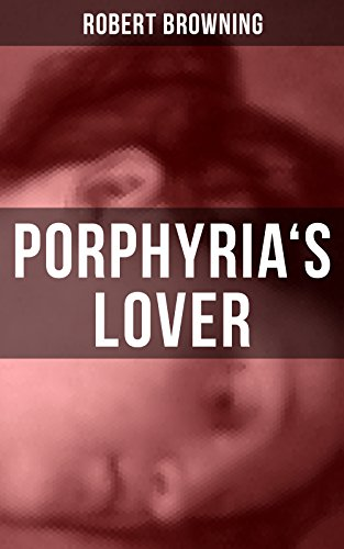 porphyrias lover summary line by line