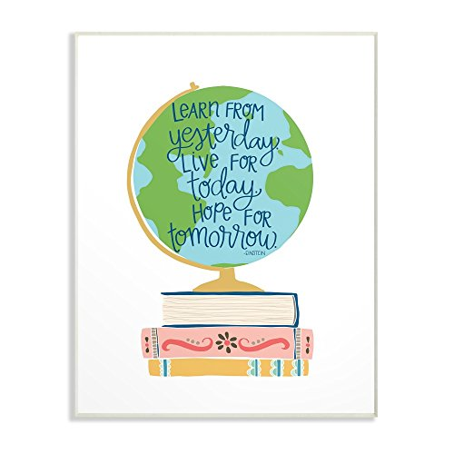 Globe Plaque - The Kids Room by Stupell Einstein Learn from Yesterday with Globe and Books Wall Plaque Art 13 x 19 Multi-Color