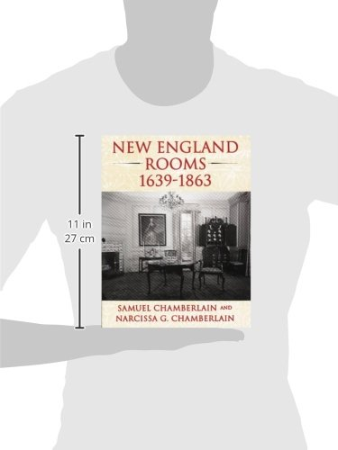 New England Rooms 1639-1863 by Taylor Trade Publishing