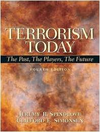 Terrorism Today Custom Edition for UMUC HSMN 610 (The Past, The Players, The Future)