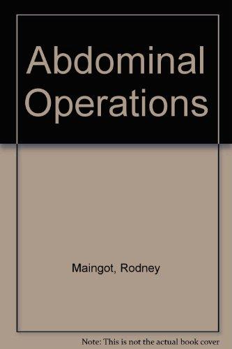 Maingot's Abdominal - Abdominal Operations Maingots