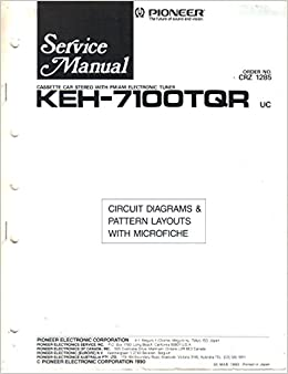 Service Manual, Parts List, Schematic Wiring Diagram for Pioneer  KEH-7100TQR Cassette Car Stereo AM FM Electronic Tuner: Pioneer Electronic  Corp, not stated: Amazon.com: BooksAmazon.com