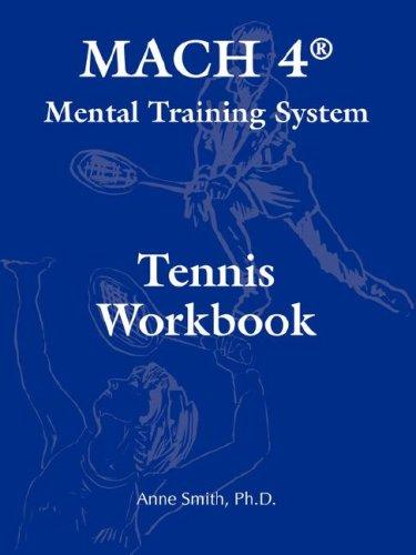 - MACH 4® Mental Training System Tennis Workbook