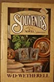 Souvenirs, W. D. Wetherell, 0394516621