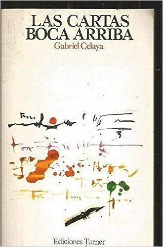 Las cartas boca arriba: Amazon.es: Gabriel Celaya: Libros