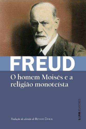 O Homem Moises e a Religião Monotéista - Formato Convencional
