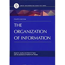 The Organization of Information, 4th Edition