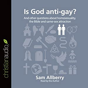 Is God Anti-Gay? Audiobook