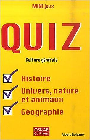 Livres Quiz culture générale : Histoire, univers, nature et animaux, géographie pdf epub